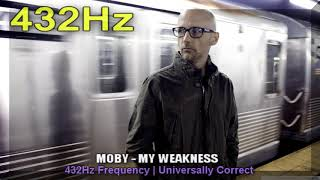 Moby  - My Weakness 432hz Frequency | 432 hz conversion (a=432hz)