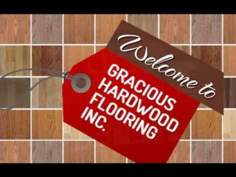 Gracious Hardwood Flooring Brampton Youtube