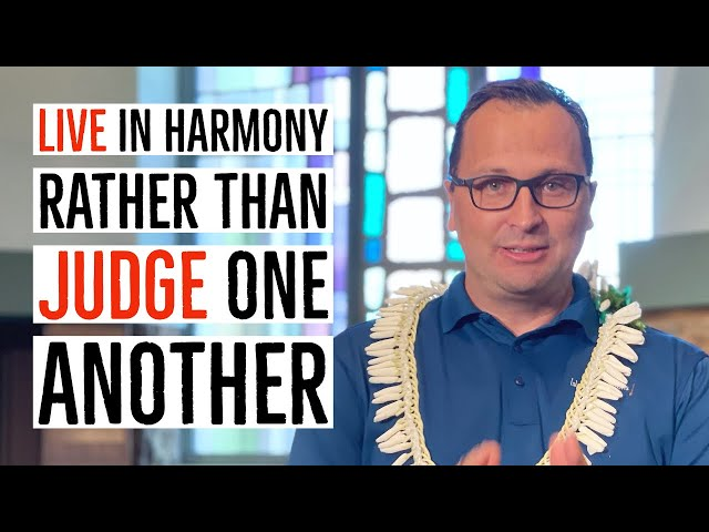 Kaimuki Christian - Live In Harmony Rather Than Judge One Another. - Pastor Bryan Sands