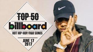 Top 50 • US Hip-Hop/R&B Songs • June 17, 2017 | Billboard-Charts