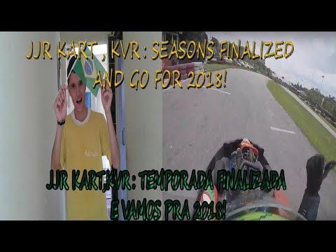 TEMPORADA 2017 TERMINADA- RESULTADOS! / JJR KART , KVR: SEASONS FINALIZED AND GO FOR 2018!