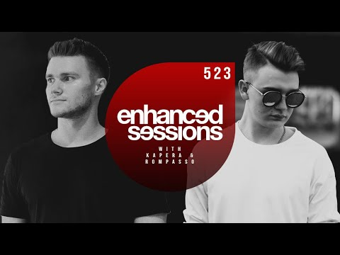 Enhanced Sessions 523 with Kapera & Rompasso
