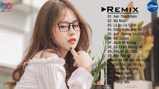 Anh Thanh Niên Remix ❤️ Mỹ Nhân Remix ❤️ Lá Xa Lìa Cành Remix ❤️ Nhạc EDM Htrol Remix Gây Nghiện