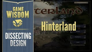 Dissecting Design --  The Flawed Genius of Hinterland