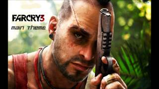 Скачать Far Cry 3 Main Theme Soundtrack OST HD