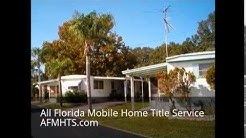 All Florida Mobile Home Title Service is a Lien Transfer Company near Riverview,FL
