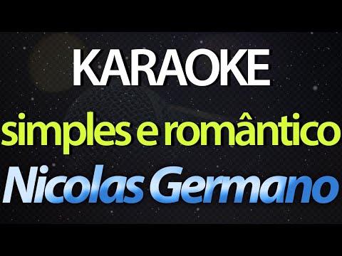 SIMPLES E ROMÂNTICO Karaoke  - Nicolas Germano
