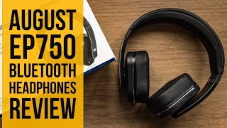 August EP750 Bluetooth Headphones Review