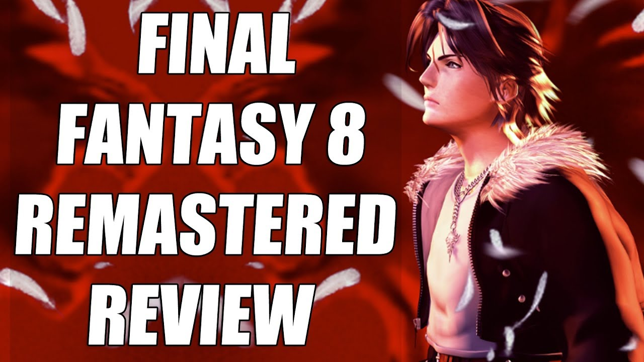 Final Fantasy 8 Remastered Review – The Final Verdict (Video Game Video Review)
