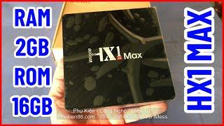 Bán Tivi Box Android HX1 MAX Ram 2GB Tại Thủ Dầu Một Bình Dương 0977338673 Zalo Phukien86.com