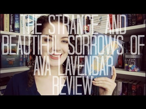 the-strange-and-beautiful-sorrows-of-ava-lavender-(spoiler-free)-|-review