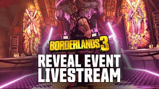 Borderlands 3 Worldwide Gameplay Reveal Livestream