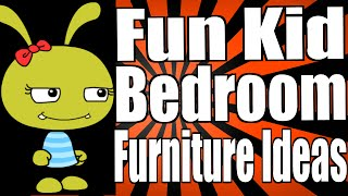 Fun Kid Bedroom Furniture Ideas