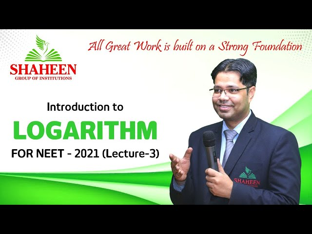 Logarithm classes for Beginners I Lecture 3 I Foundation classes for NEET-2021 by Mr. Sabat Anwar I