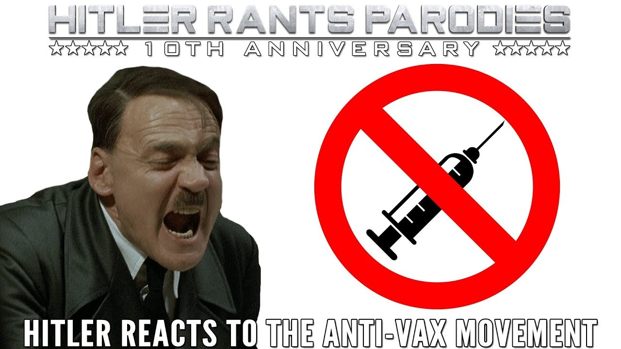 Hitler reacts to the Anti-Vax movement