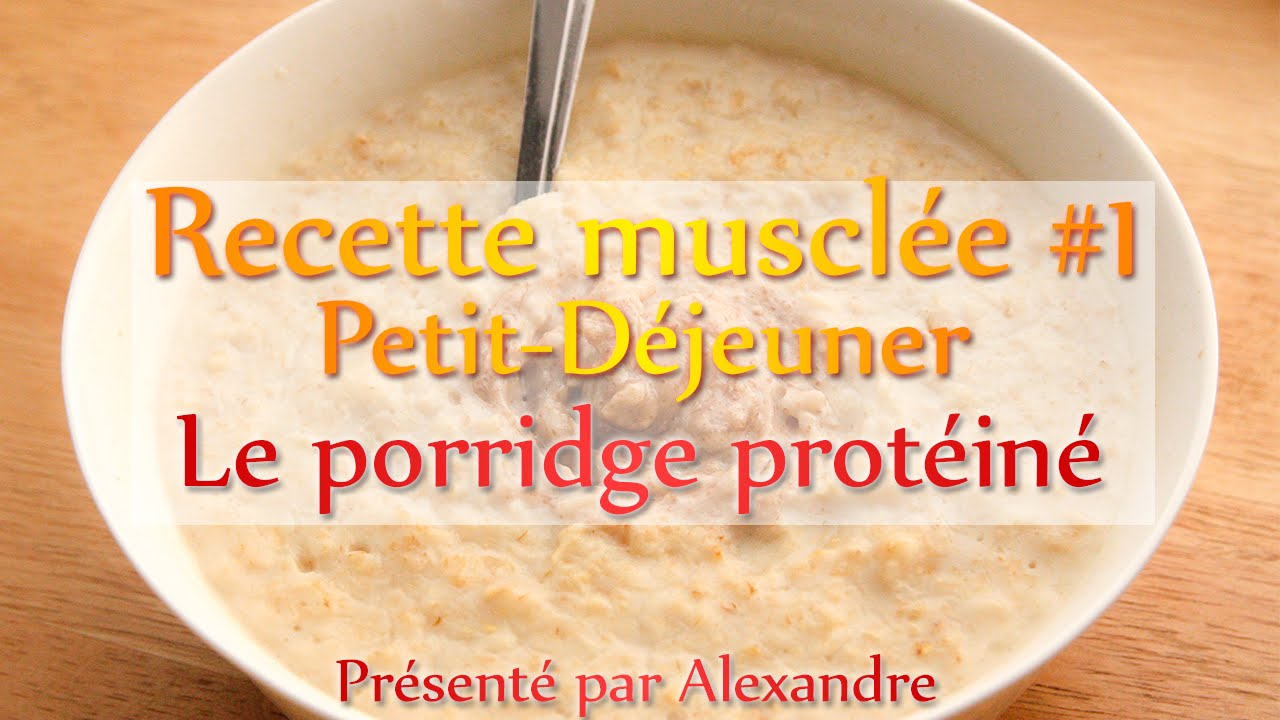 recette musculation petit d jeuner le porridge prot in fr youtube. Black Bedroom Furniture Sets. Home Design Ideas