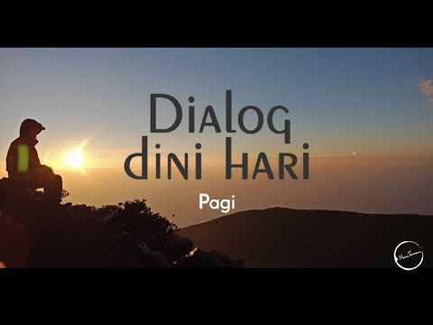Free download Mp3 lagu Dialog Dini Hari - Pagi (Lirik)