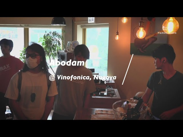 Abodam @Vinofonica, Nagoya. Supported by Another Radio.
