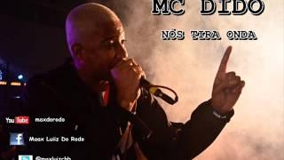 MC DIDO - NOS TIRA ONDA  --LANÇAMENTO 2012-- (DJ GULHÃO)