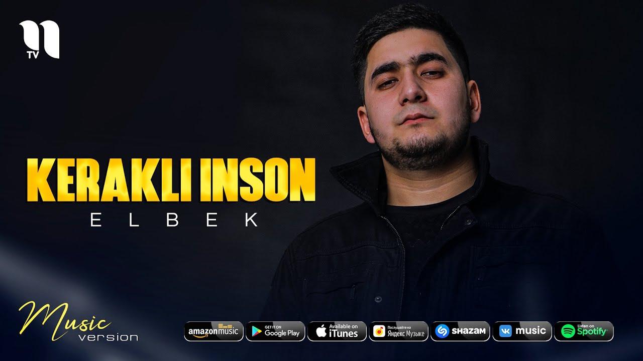 Elbek - Kerakli inson (audio 2021) онлайн томоша килиш