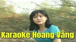 Karaoke Hoang Vắng - Trọng Phúc & Trinh Trinh