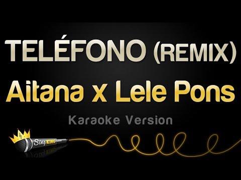 Aitana x Lele Pons - TELÉFONO (REMIX) (Karaoke Version)