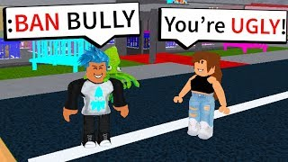 BANNING A ROBLOX BULLY! *SHE WAS MEAN*