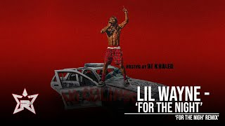 Lil Wayne - For the Night (No Ceilings 3)