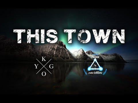 Kygo - This Town (Pure Devotion Remix) ft. Sasha Sloan