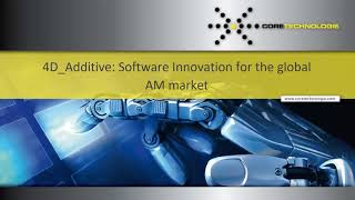 Expert Session: 4D Additive Software Innovations for the global AM market
