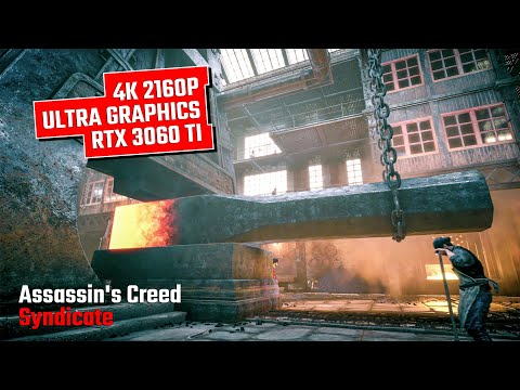 Assassin's Creed Syndicate RTX 3060 Ti Gameplay | Ultra Graphics | 4K 2160p |