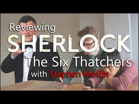 Reviewing 'Sherlock: The Six Thatchers' Script with Steven Moffat
