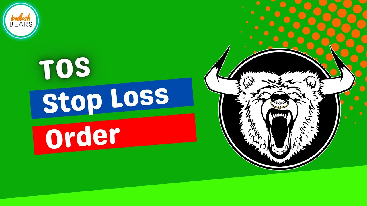 ThinkorSwim Stop Loss Order Template