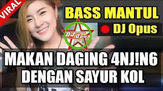 DJ MAKAN DAGING ANJING DENGAN SAYA KOL LAGU TIK TOK REMIX TERBARU 2019 VIRAL