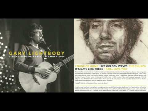 I Still Love You - Gary Lightbody