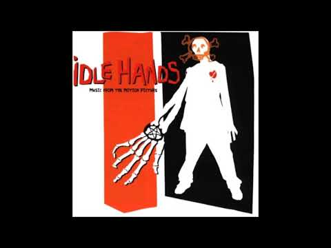 Idle Hands Theme