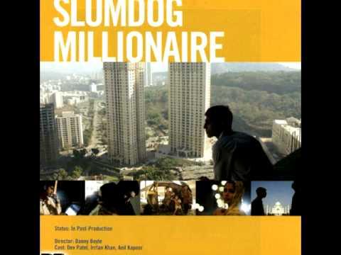"""Aaj Ki Raat"" (Slumdog Millionaire Soundtrack - #9)"