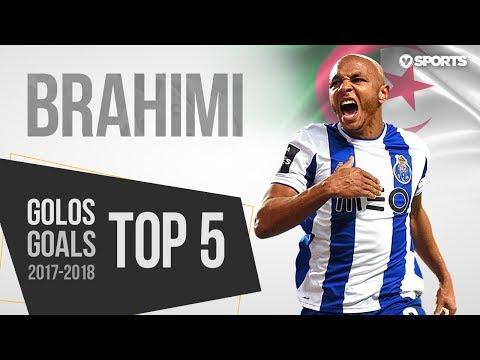 Yacine Brahimi: Top 5 Golos 2017/2018 HD براهيمي