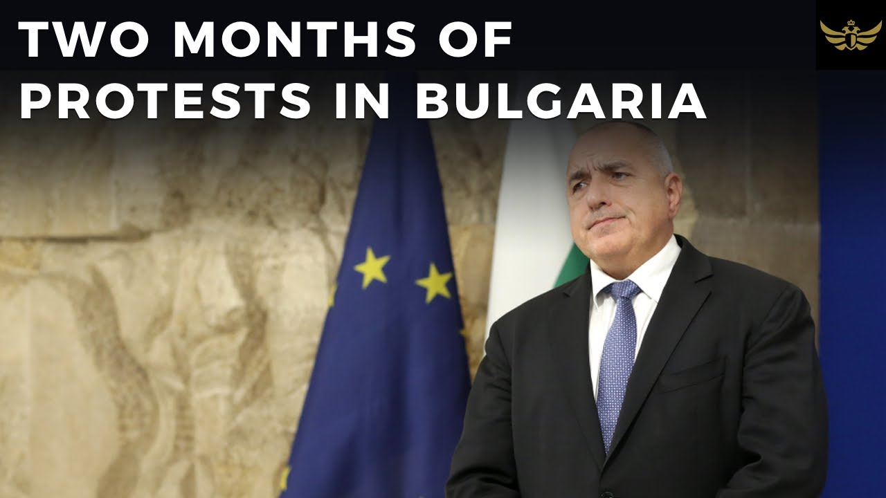Two months of protests in Bulgaria. Pro-EU Borisov corruption angers citizens