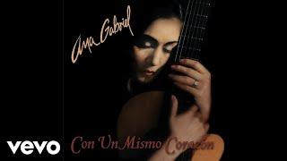 Ana Gabriel Con Un Mismo Corazon Cover Audio Youtube