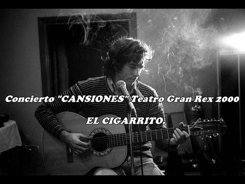 Joan Manuel Serrat - EL CIGARRITO -  Cansiones Teatro Gran Rex 2000