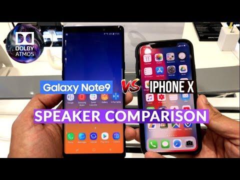 Galaxy Note 9 Vs IPhone X Speaker Comparison