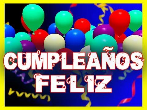 Cumpleaños Feliz Canción Feliz Cumpleaños En Español Happy Birthday Ingles Youtube