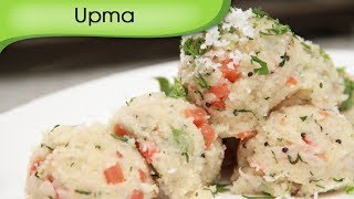 Upma - Vegetable Porridge - Vegetarian Recipe by Ruchi Bharani [HD]