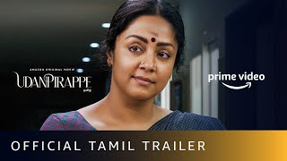 Udanpirappe - Official Tamil Trailer | Jyotika, Sasikumar | New Tamil Movie 2021 |Amazon Prime Video