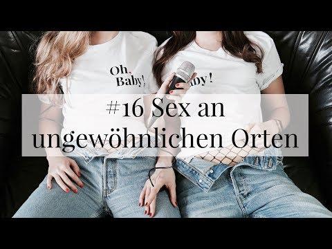 Oh, Baby! Episoden #16 Sex an ungewöhnlichen Orten