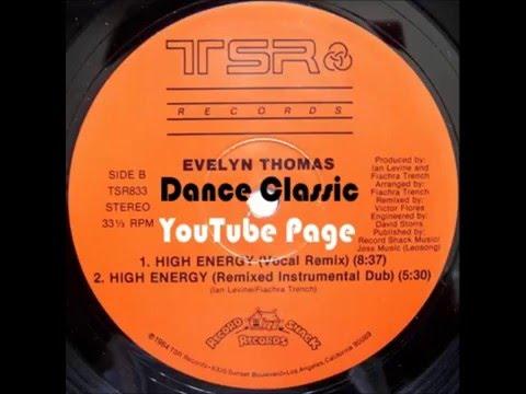 Evelyn Thomas - High Energy (U.S. Almighty Remix)