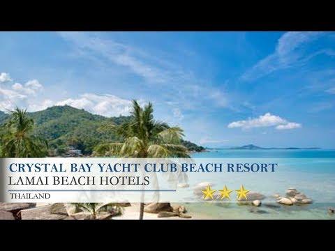 Crystal Bay Yacht Club Beach Resort - Lamai Beach Hotels, Thailand