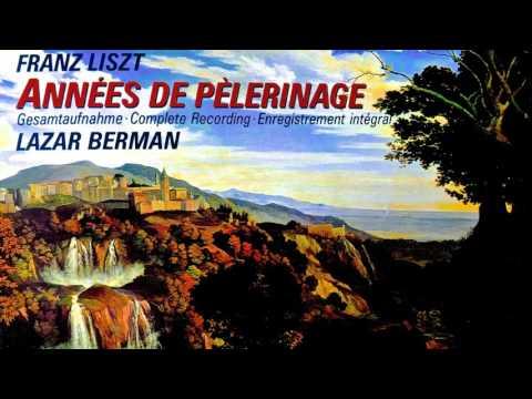 Liszt - Années de Pèlerinage_Complete (recording of the Century : Lazar Berman)