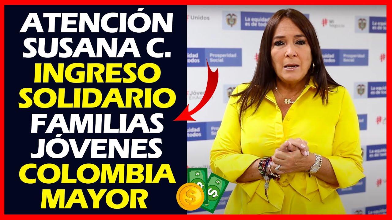 Download Atención, Susana Correa: Ingreso Solidario - Familias y Jóvenes en Acción, Co. Mayor   DPS